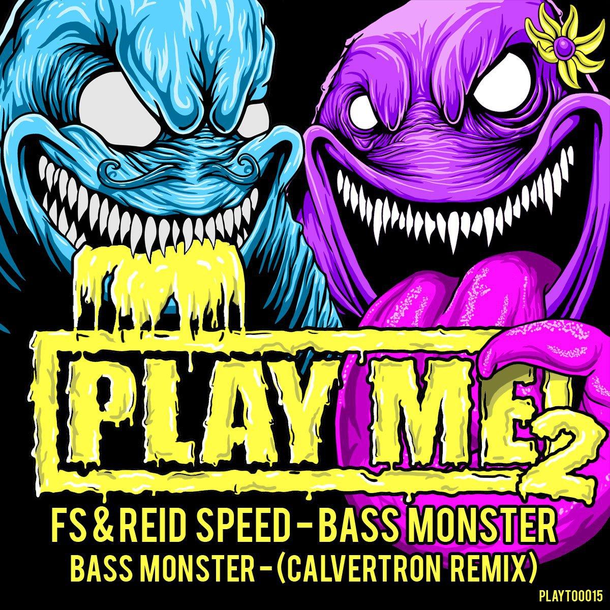 FS & Reid Speed – Bass Monster